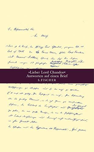Lieber Lord Chandos<< Antworten auf einen Brief: Spahr, Roland; Spiegel, Hubert; Vogel, ...