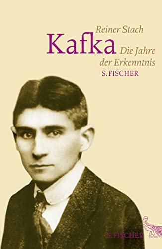 9783100751195: Kafka: Die Jahre der Erkenntnis
