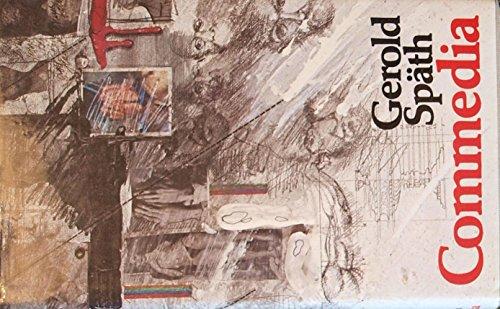 Commedia; Erstausgabe: Späth,Gerold