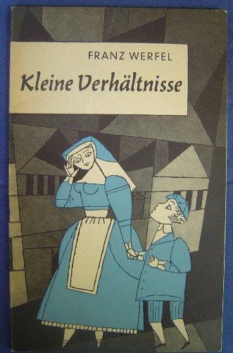 Kleine Verhältnisse. Erzählung (Livre en allemand): Werfel, Franz