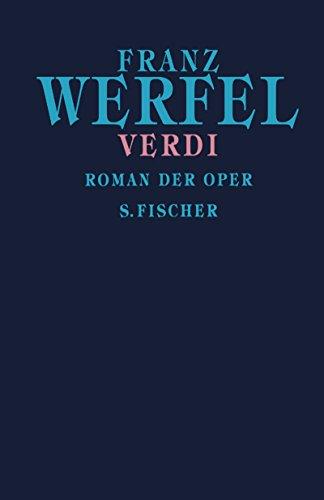 9783100910363: Franz Werfel. Gesammelte Werke in Einzelbänden - Gebundene Ausgabe / Verdi: Roman der Oper