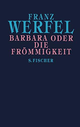 9783100910417: Barbara oder Die Frömmigkeit: Gesammelte Werke in Einzelbänden