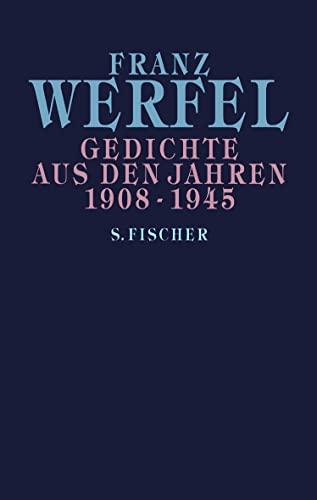 9783100910448: Gedichte aus den Jahren 1908 - 1945.