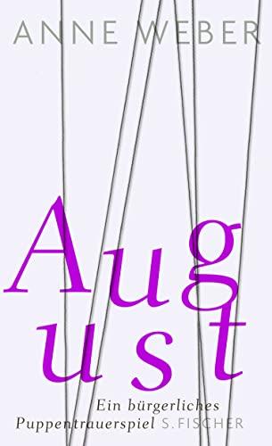9783100910615: August: Ein bürgerliches Puppentrauerspiel