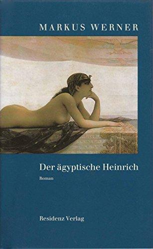 9783100910677: Der ägyptische Heinrich
