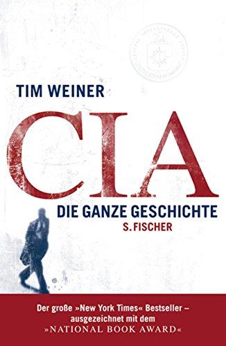 9783100910707: CIA: die ganze geschichte