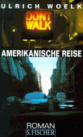 9783100922489: Amerikanische Reise: Roman (German Edition)