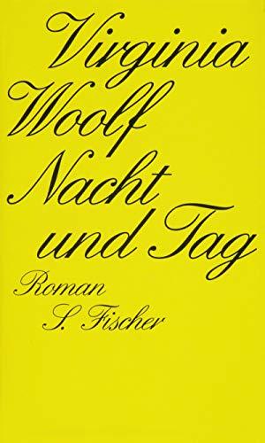 Nacht und Tag. Roman. Aus dem Englischen von Michael Walter unter Mitarbeit von Walter Hartmann. - Woolf, Virginia,