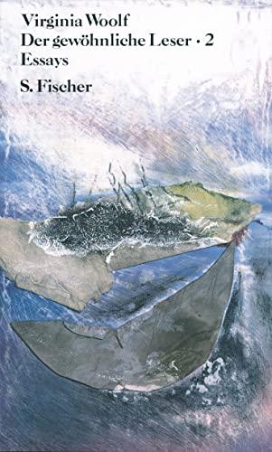 Der gewöhnliche Leser II - Woolf, Virginia