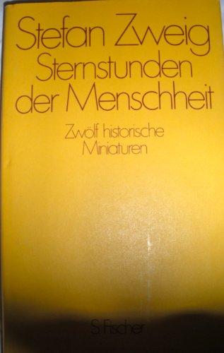 9783100970374: 100 Jahre Fischer. Das Klassische Programm. Sternstunden der Menschheit. Zwölf historische Miniaturen