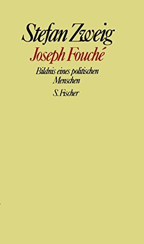 9783100970459: Joseph Fouche: Bildnis eines politischen Menschen. Gesammelte Werke in Einzelbänden