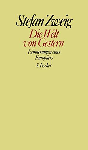 9783100970473: Die Welt von Gestern: Erinnerungen eines Europäers. Gesammelte Werke in Einzelbänden