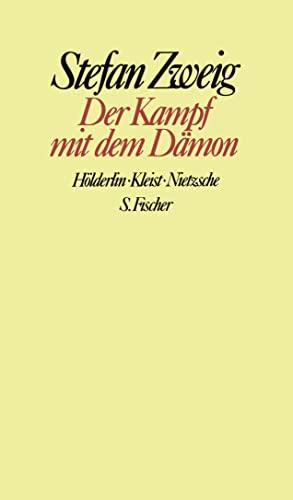 9783100970480: Der Kampf mit dem Dämon: Hölderlin, Kleist, Nietzsche. Gesammelte Werke in Einzelbänden