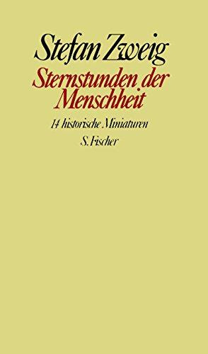 9783100970510: Sternstunden der Menschheit. Vierzehn historische Miniaturen.