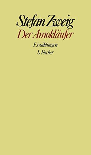9783100970640: Der Amoklaufer: Erzahlungen (Gesammelte Werke in Einzelbanden / Stefan Zweig)