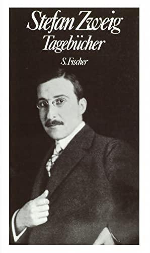 Stefan Zweig - Tagebücher. Gesammelte Werke in Einzelbänden.: Beck, Knut (Hrsg.):