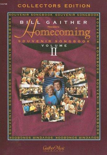 Homecoming Souvenir Songbook, Volume 2 (Gaither Gospel: Gaither, Bill [Compiler]