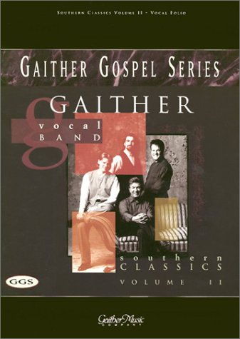 9783101116498: Southern Classics: Volume II (Gaither Gospel Series)