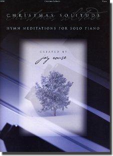 9783101122314: Christmas Solitude: Hymn Meditations for Solo Piano
