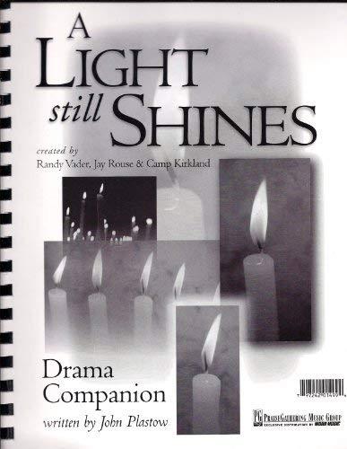 A Light Still Shines: Drama Companion: Randy Vader, Jay