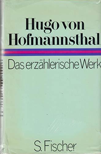 Das erzählerische Werk: Hugo von Hofmannsthal