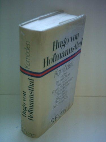 Kom?dien : Gestern; Der wei?e F?cher; Silvia: Hugo Von Hofmannsthal