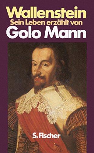 9783103479041: Wallenstein: Sein Leben erzählt von Golo Mann