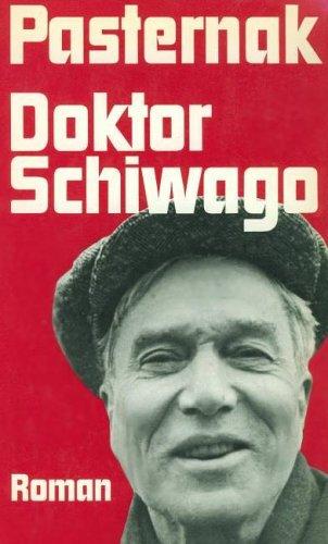 Doktor Schiwago. Roman: Boris Pasternak