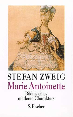 9783103970166: Marie Antoinette. Bildnis eines mittleren Charakters.