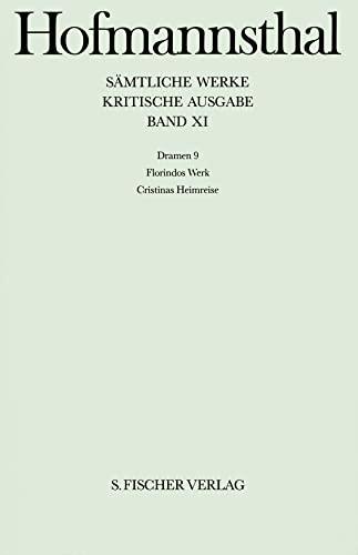 Sämtliche Werke XI, Dramen 9, Hg. Mathias Mayer, - Hofmannsthal, Hugo von
