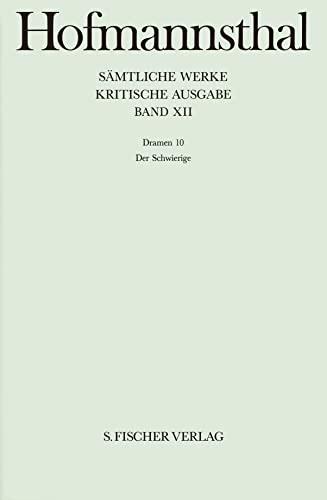9783107315123: Sämtliche Werke.: Dramen X. Der Schwierige: Bd. XII