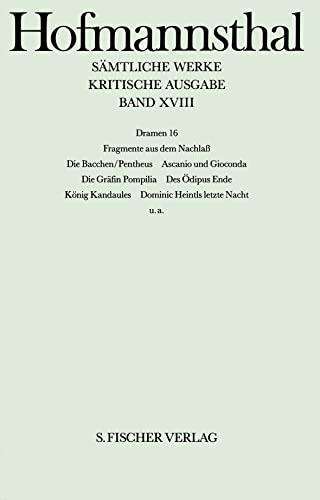 Dramen XVI. Trauerspiele I, Nachlaß: Hugo von Hofmannsthal