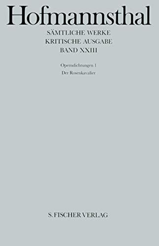 Operndichtungen I. Der Rosenkavalier: Hugo von Hofmannsthal