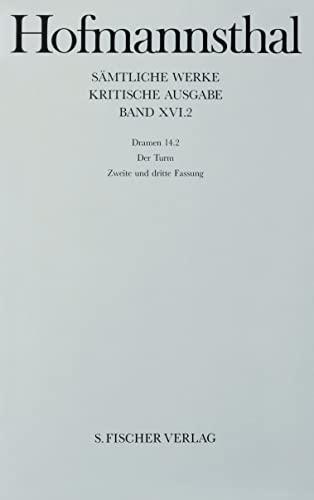 Dramen 14.2. Der Turm. Zweite Fassung und dritte Fassung: Hugo von Hofmannsthal