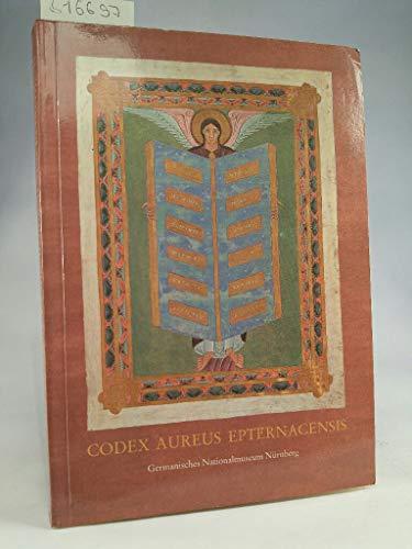 Das Goldene Evangelienbuch von Echternach. Eine Prunkhandschrift: Kahsnitz, Rainer/Mende, Ursula/Rücker,