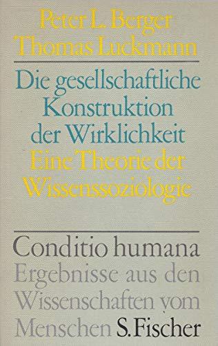 9783108071011: Die gesellschaftliche Konstruktion der Wirklichkeit. Eine Theorie der Wissenssoziologie