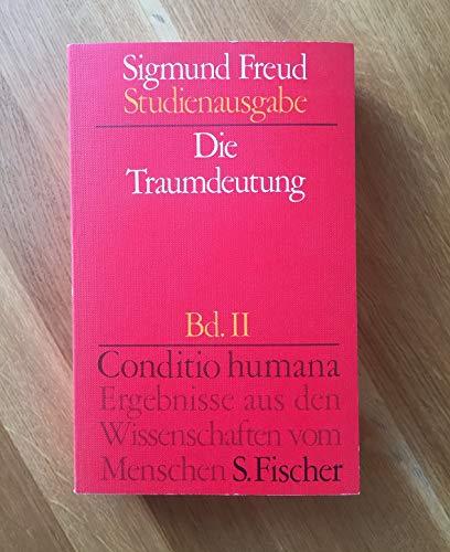 Die Traumdeutung, Bd 2 (Broschiert): Conditio Humana   Band 2 Herausgegeben von Alexander Mitscherlich, Angela Richards, James Strachey. Fischer Wissenschaft (3108227025) by Freud, Sigmund
