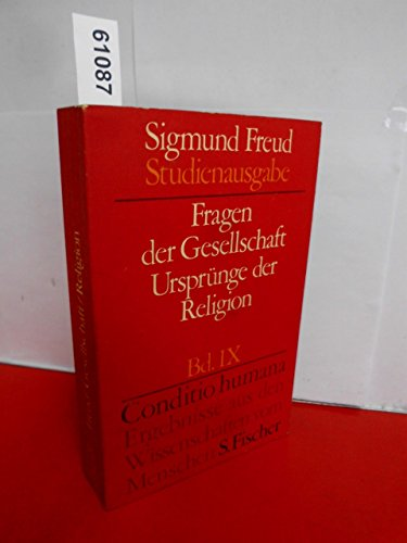 9783108227098: Fragen der Gesellschaft - Urspr�nge der Religion. (=Sigmund Freud - Studienausgabe; Band IX).