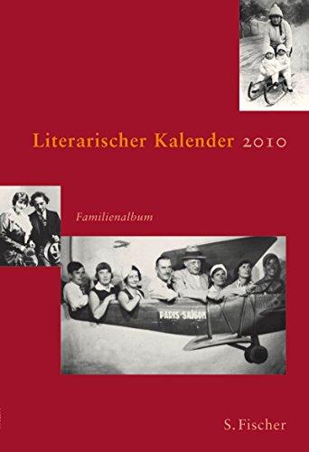 9783109909030: Literarischer Kalender 2010. Familienalbum