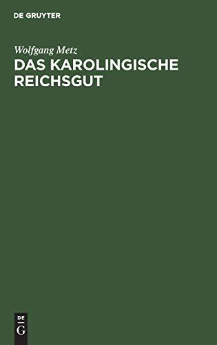 9783110001037: Das Karolingische Reichsgut
