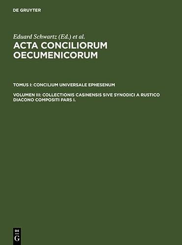 9783110004113: Collectionis Casinensis sive Synodici a Rustico Diacono compositi Pars I. (German Edition)