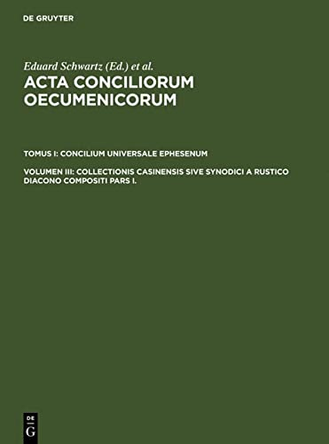 9783110004113: Collectionis Casinensis Sive Synodici a Rustico Diacono Compositi Pars I. (Ancient Greek Edition)