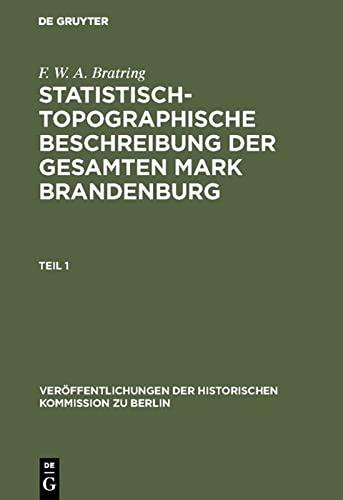 9783110004700: Statistisch-topographische Beschreibung der gesamten Mark Brandenburg (Veroffentlichungen Der Historischen Kommission Zu Berlin)