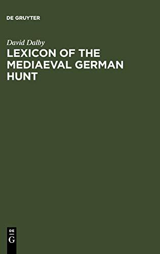 Lexicon of the Mediaeval German Hunt: David Dalby