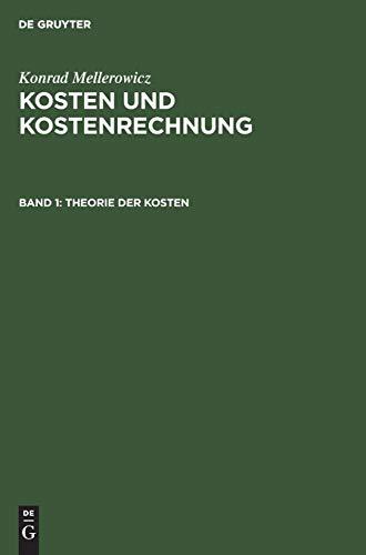 9783110008616: Theorie Der Kosten