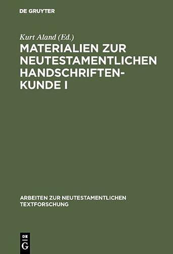 9783110012606: Materialien Zur Neutestamentlichen Handschriftenkunde I (Arbeiten Zur Neutestamentlichen Textforschung) (German Edition)