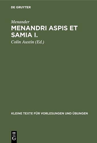 Menandri Aspis Et Samia I.: Textus (Cum: Menander