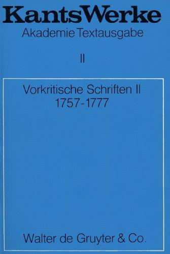9783110014358: Vorkritische Schriften II. 1757-1777, Bd 2
