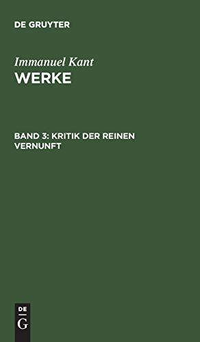 9783110014365: Kritik der reinen Vernunft: (2. A. 1787): Band 3