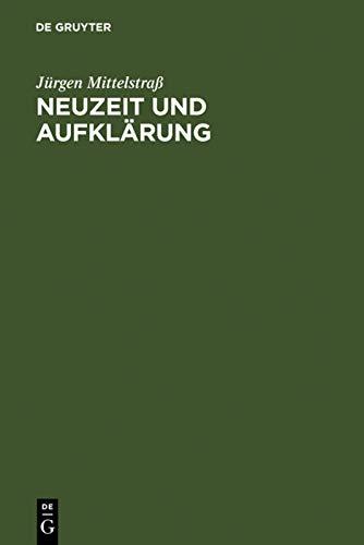 9783110018257: Neuzeit und Aufkl�rung: Studien zur Entstehung der neuzeitlichen Wissenschaft und Philosophie